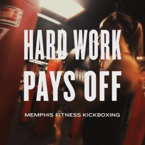 hard-work-pays-off-memphis-fitness-kickboxing